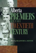 Alberta Premiers of the Twentieth Century