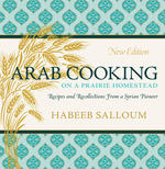 Arab Cooking on a Prairie Homestead