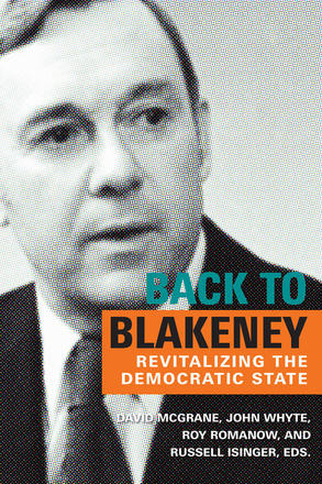 Back to Blakeney - Revitalizing the Democratic State