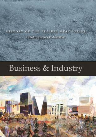 Business & Industry - History of the Prairie West Series 4