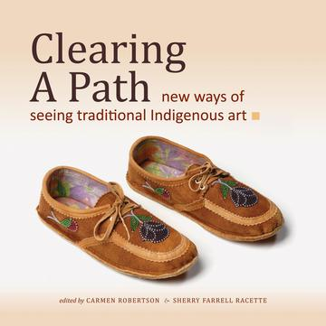 Clearing a Path - New Ways of Seeing Traditional Indigenous Art