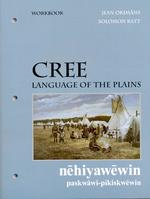 Cree, Language of the Plains workbook