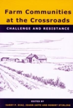 Farm Communities at the Crossroads - Challenge & Resistance