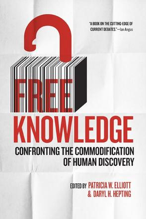 Free Knowledge - Confronting the Commodification of Human Discovery