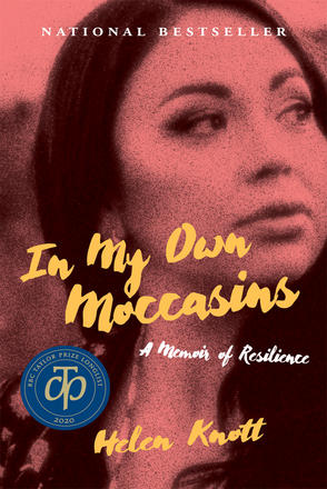 In My Own Moccasins - A Memoir of Resilience