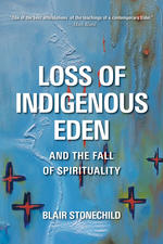 Loss of Indigenous Eden and the Fall of Spirituality
