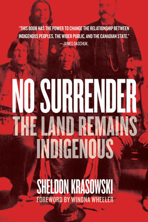 No Surrender - The Land Remains Indigenous