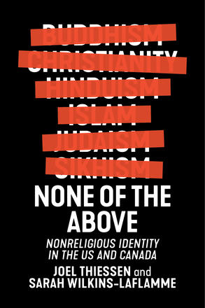 None of the Above - Nonreligious Identity in the US and Canada