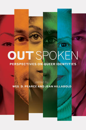 Out Spoken - Perspectives on Queer Identities