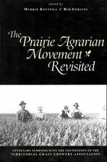 Prairie Agrarian Movement Revisited