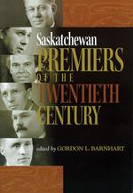 Saskatchewan Premiers of the Twentieth Century