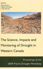 Science, Impacts and Monitoring of Drought in Western Canada