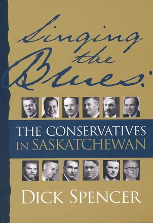 Singing the Blues - The Conservatives in Saskatchewan