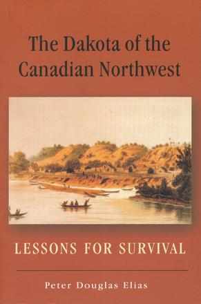 The Dakota of the Canadian Northwest - Lessons for Survival