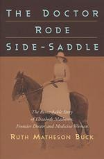 The Doctor Rode Side-Saddle