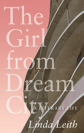 The Girl from Dream City - A Literary Life