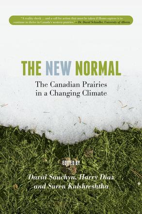 The New Normal - The Canadian Prairies in a Changing Climate