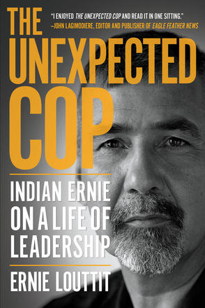 The Unexpected Cop - Indian Ernie on a Life of Leadership
