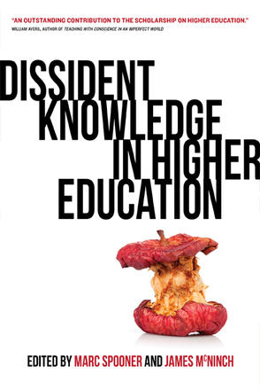 Dissident Knowledge in Higher Education